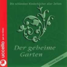 Frances Hodgson Burnett: Der geheime Garten, 5 MP3-CDs