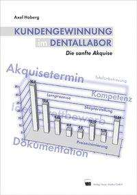 Axel Hoberg: Kundengewinnung im Dentallabor, Buch