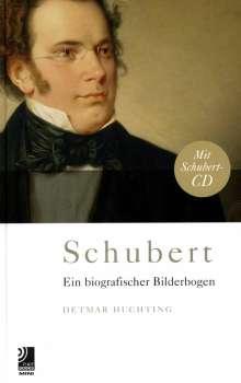 Franz Schubert (1797-1828): Schubert - Ein biografischer Bilderbogen (CD + Buch), 2 CDs