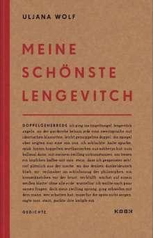 Uljana Wolf: meine schönste lengevitch, Buch