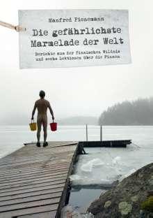 Manfred Pienemann: Die gefährlichste Marmelade der Welt, Buch