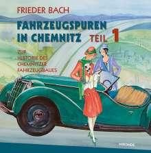 Frieder Bach: Fahrzeugspuren in Chemnitz, Buch