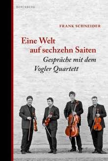 Frank Schneider: Eine Welt auf sechzehn Saiten, Buch