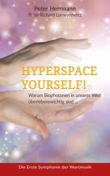 Peter Richard Loewynhertz: Hyperspace Your Self, Buch