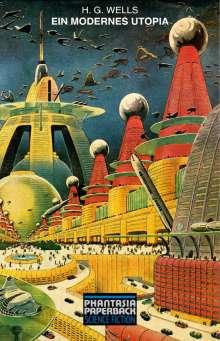 H. G. Wells: Ein modernes Utopia, Buch