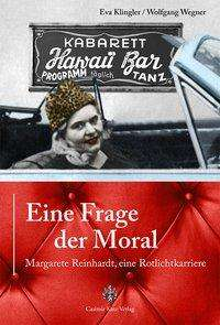 Eva Klingler: Eine Frage der Moral, Buch
