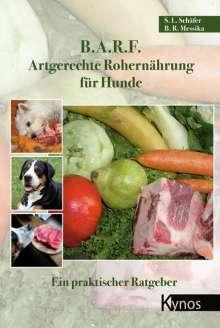 Barbara Messika: B.A.R.F. - Artgerechte Rohernährung für Hunde, Buch