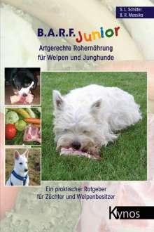 Barbara R. Messika: B.A.R.F. Junior - Artgerechte Rohernährung für Welpen und Junghunde, Buch