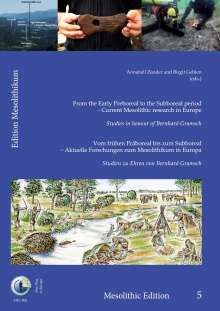 From the Early Preboreal to the Subboreal period - Current Mesolithic research in Europe., Buch