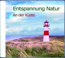 Entspannung Natur: An der Küste, CD