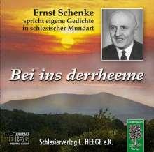 Ernst Schenke: Bei ins derrheeme. CD, CD