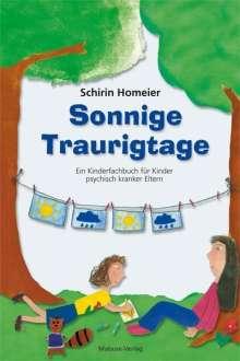 Schirin Homeier: Sonnige Traurigtage, Buch