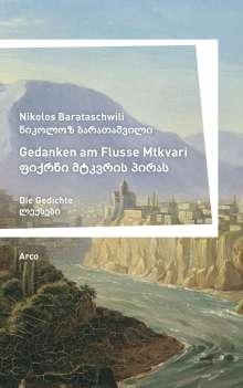 Nikolos Barataschwili: Gedanken am Flusse Mtkvari, Buch