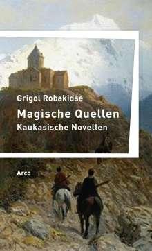 Grigol Robakidse: Magische Quellen, Buch