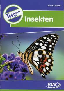 Klaus Dörken: Themenheft Insekten. Kopiervorlagen. 3./4. Klasse, Buch