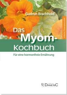 Gudrun Brachhold: Das Myom-Kochbuch, Buch