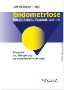 Endometriose - Die verkannte Frauenkrankheit, Buch