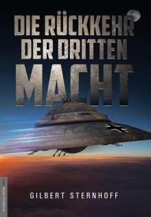 Gilbert Sternhoff: Die Rückkehr der Dritten Macht, Buch