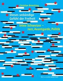 Christian Broecking: Irène Schweizer, Buch