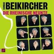 Konrad Beikircher: Die rheinische Neunte. 2 CDs, 2 CDs