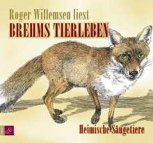 Alfred Brehm: Brehms Tierleben. Heimische Säugetiere, 2 CDs