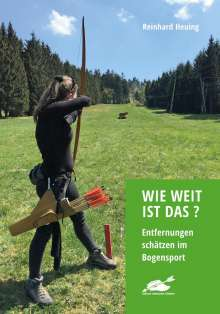 Reinhard Heuing: Wie weit ist das?, Buch