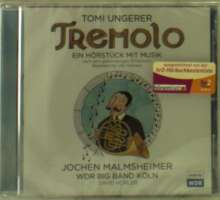 Tomi Ungerer: Tremolo, 1 Audio-CD, CD