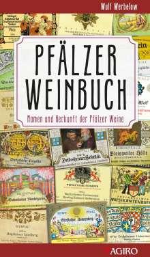 Wulf Werbelow: Pfälzer Weinbuch, Buch
