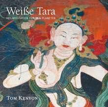 Tom Kenyon: Weiße Tara. Meditation für den Planeten, CD