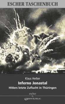Klaus Herber: Inferno Jonastal, Buch
