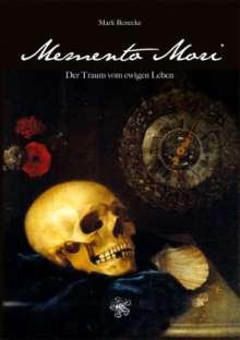 Mark Benecke: Memento Mori, Buch