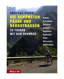 Andreas Geser: Die schönsten Pässe und Bergstrassen von den Alpen bis zu den Pyrenäen, Buch
