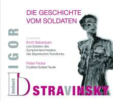 Igor Strawinsky (1882-1971): L'Histoire du Soldat (in deutscher Sprache), CD