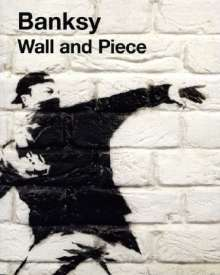 Robin Banksy: Banksy - Wall and Piece, Buch