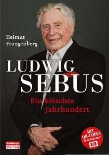 Helmut Frangenberg: Ludwig Sebus - Ein kölsches Jahrhundert, Buch