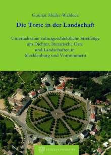 Gunnar Müller-Waldeck: Die Torte in der Landschaft, Buch