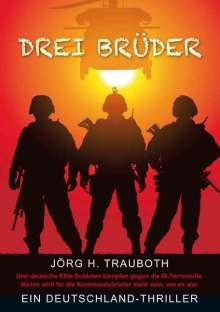 Jörg H. Trauboth: Drei Brüder, Buch