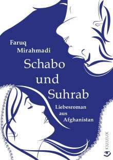 Faruq Mirahmadi: Schabo und Suhrab, Buch