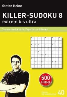 Stefan Heine: KILLER-SUDOKU 8 - extrem bis ultra, Buch