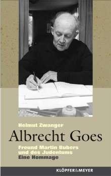 Helmut Zwanger: Albrecht Goes, Buch
