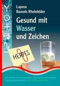 Layena Bassols Rheinfelder: Gesund mit Wasser und Zeichen, Buch