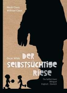 Oscar Wilde: Der selbstsüchtige Riese, Buch