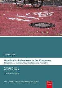 Thiemo Graf: Handbuch: Radverkehr in der Kommune, Buch