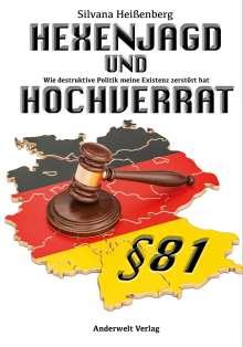 Silvana Heißenberg: HEXENJAGD und HOCHVERRAT, Buch