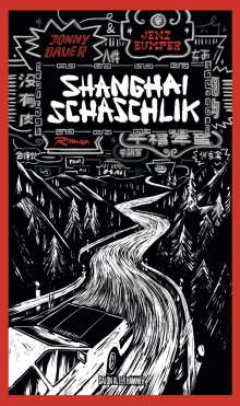 Jonny Bauer: Shanghai Schaschlik, Buch