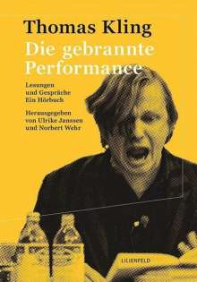 Thomas Kling: Die gebrannte Performance, CD