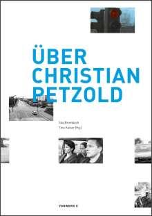 Über Christian Petzold, Buch
