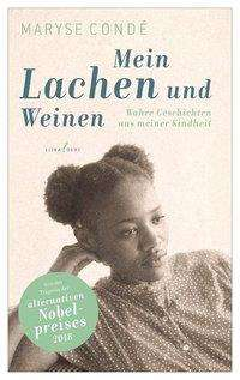 Maryse Condé: Mein Lachen und Weinen, Buch