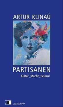Artur Klinau: Partisanen, Buch
