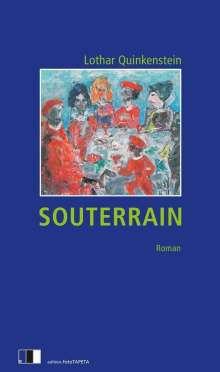 Lothar Quinkenstein: Souterrain, Buch